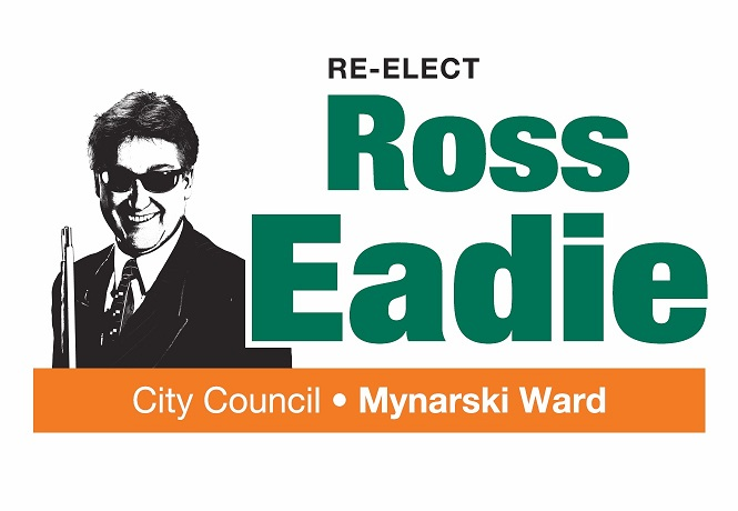 Re-Elect Ross Eadie, City Council, Mynarski Ward